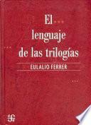 libro El Lenguaje De Las Trilogías