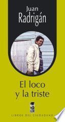 libro El Loco Y La Triste