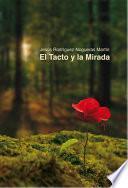 libro El Tacto Y La Mirada
