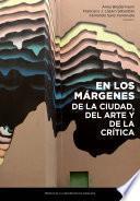 libro En Los Márgenes De La Ciudad, Del Arte Y De La Crítica