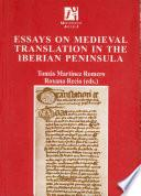 libro Essays On Medieval Translation In The Iberian Peninsula