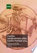 libro Estudios Transfronterizos Celtas. EspaÑa Portugal 2014