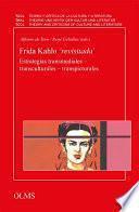 libro Frida Kahlo  Revisitada . Estrategias Transmediales   Transculturales   Transpicturales (e Book)