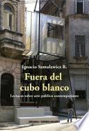 libro Fuera Del Cubo Blanco