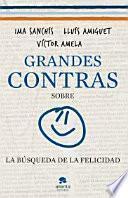 libro Grandes Contras Sobre... ...la Búsqueda De La Felicidad