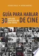 libro Guía Para Hablar De Cine