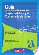 libro Guía Para Los Exámenes De Lengua Castellana Y Comentario De Texto (2a Edición)