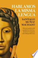 libro Hablamos La Misma Lengua