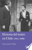 libro Historia Del Teatro En Chile 1941 1990