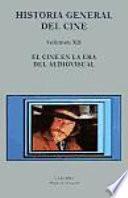 libro Historia General Del Cine: El Cine En La Era Del Audiovisual