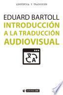 libro Introducción A La Traducción Audiovisual
