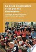 libro La ética Informativa Vista Por Los Ciudadanos