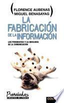 libro La Fabricación De La Información