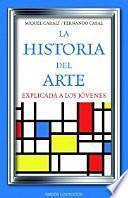 libro La Historia Del Arte Explicada A Los Jóvenes