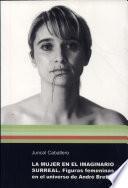 libro La Mujer En El Imaginario Surreal