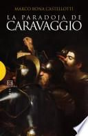 libro La Paradoja De Caravaggio