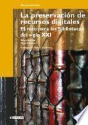 La Preservación De Recursos Digitales