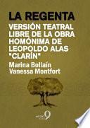 libro La Regenta (versión Libre De La Obra Homónima De Leopoldo Alas «clarín»)