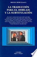 libro La Traducción Para El Doblaje Y La Subtitulación