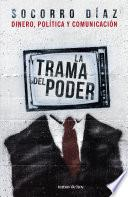 libro La Trama Del Poder
