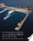 libro Los Grandes Puertos De Las Baleares En El Siglo Xxi