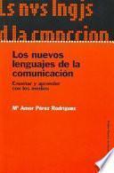 libro Los Nuevos Lenguajes De La Comunicación