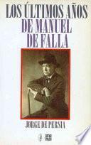 libro Los últimos Años De Manuel De Falla