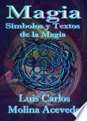 libro Magia: Símbolos Y Textos De La Magia