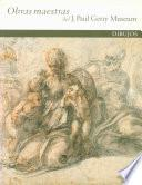 libro Masterpieces Of The J. Paul Getty Museum: Drawings