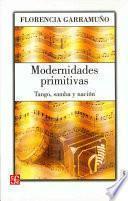 libro Modernidades Primitivas