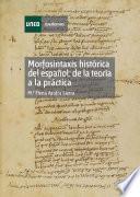 libro Morfosintaxis Histórica Del Español: De La Teoría A La Práctica