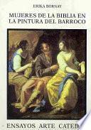 libro Mujeres De La Biblia En La Pintura Del Barroco