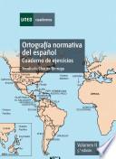 libro OrtografÍa Normativa Del EspaÑol.cuaderno De Ejercicios. Volumen Ii. 5a EdiciÓn