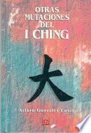 libro Otras Mutaciones Del I Ching