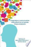 libro Pragmática Y Comunicación Intercultural En El Mundo Hispanohablante