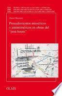 libro Procedimientos Miméticos Y Antimiméticos En Obras Del ́ ́post Boom ́ ́