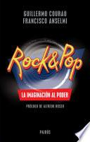 libro Rock & Pop. La Imaginación Al Poder