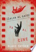 libro ¡salva Al Gato Va Al Cine!