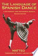 libro The Language Of Spanish Dance