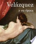 libro Velázquez Y Su época