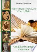 libro Visite O Museo Do Louvre Com A Bíblia. Antiguidades Gregas E Romanes