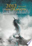 libro 2012 Año Del Gran Dragon De Agua