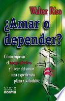 libro Amar O Depender?