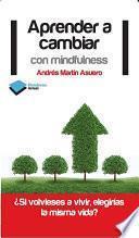 libro Aprender A Cambiar Con Mindfulness