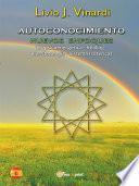 libro Autoconocimiento   Nuevos Enfoques (biopsicoenergética, Healing, Biorritmología Y Sistema Isotérico) (en EspaÑol)