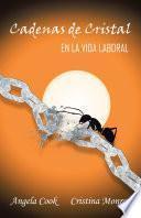 libro Cadenas De Cristal