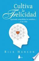 libro Cultiva La Felicidad