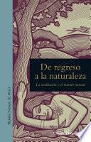 libro De Regreso A La Naturaleza