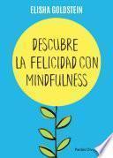 libro Descubre La Felicidad Con Mindfulness (edición Mexicana)