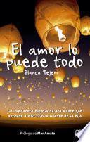 libro El Amor Lo Puede Todo